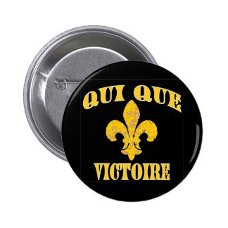 Who Dat French and Victory Pinback Button