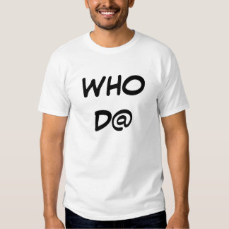 WHO DAT NATION TEE SHIRT