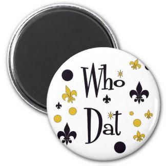 Who Dat s FUN in Black Gold Fridge Magnet