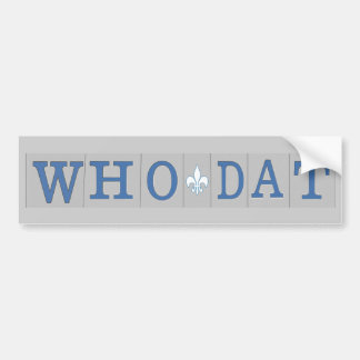 Who Dat t-shirts Bumper Sticker