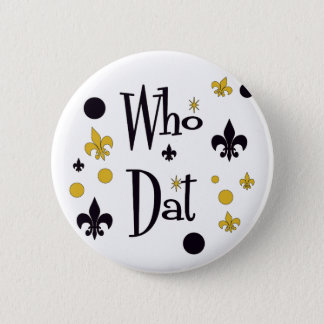 Who Dat t-shirts Button