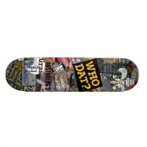 Who Dat t-shirts Skateboard Deck