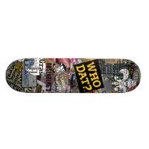 Who Dat t-shirts Skateboard Deck