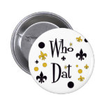 Who Dat's FUN in Black & Gold 2 Inch Round Button
