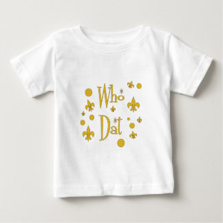 Who Dat's FUN in  Gold Baby T-Shirt