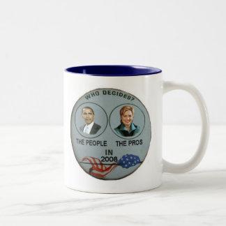 Who Decides? Mug