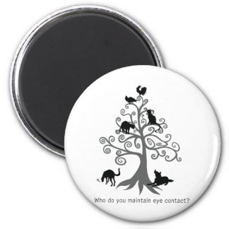 Who do you maintain eye contact? 2 inch round magnet