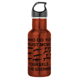 Who Do You Trust More Yourself Or The Government 18oz Water Bottle