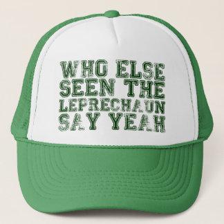 Who Else Seen the Leprechaun Say Yeah Hat
