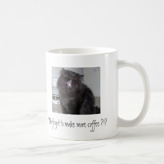 Who forgot to make more coffee ?!? classic white coffee mug