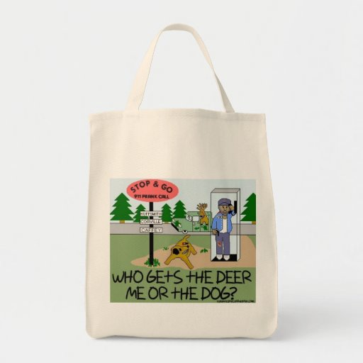 Who Gets the Deer...Me or the Dog? Grocery Tote Bag