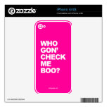 Who Gon' Check Me Boo? - iPhone 4 Skin