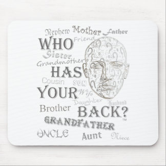 Who Has Your Back? Collection Mouse Pad