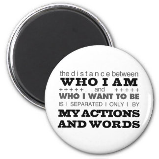 Who I Am Grey Fridge Magnet