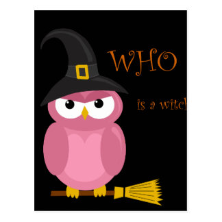 Who is a witch?  - Pink owl Postcard