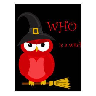 Who is a witch? - red owl postcard