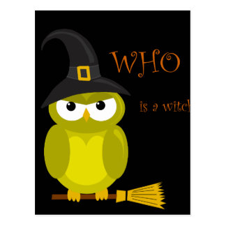 Who is a witch? - Yellow owl Postcard