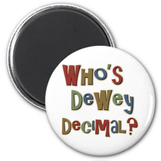 Who is Dewey Decimal 2 Inch Round Magnet