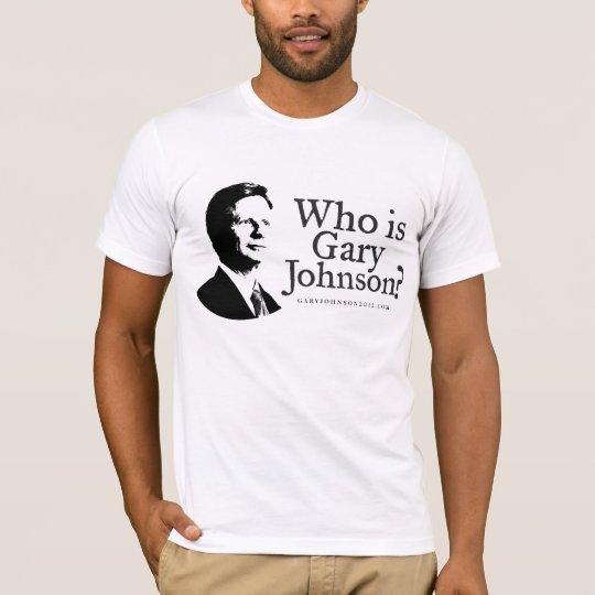 Who Is Gary Johnson? Shirt