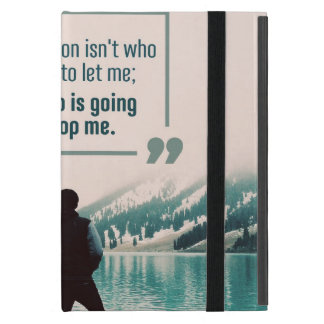 Who Is Going To Stop Me iPad Mini Case
