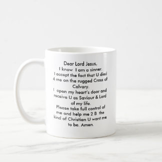 who is He? Dear Lord Jesus, I know... Coffee Mug