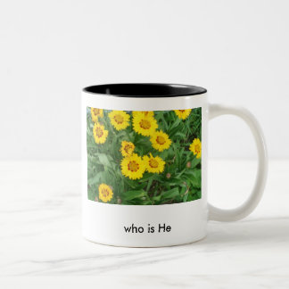 who is He, Equal ... Two-Tone Coffee Mug