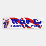 Who is James K. Polk? History dark horse candidate Bumper Stickers