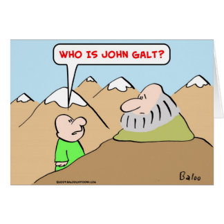 who is john galt ayn rand objectivism card