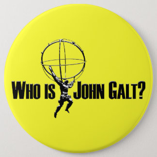 Who is John Galt? Button