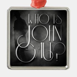 Who is John Galt? Christmas Ornament