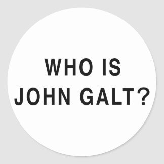 Who is John Galt? Classic Round Sticker