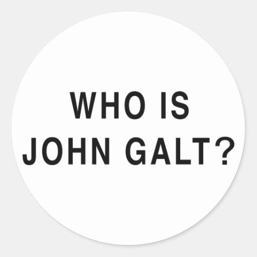 Who is John Galt? Classic Round Sticker