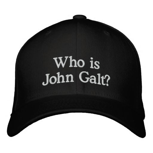 Who is John Galt? Hat Embroidered Hats