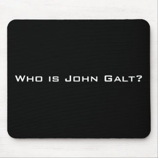 Who is John Galt? Mouse Pad