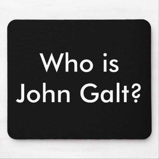 Who is John Galt? mousepad