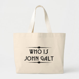 Who is John Galt Objectivist Totebag Large Tote Bag