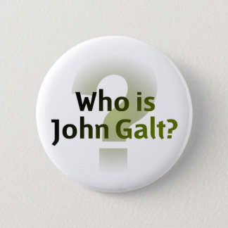 Who Is John Galt? Pinback Button