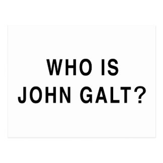 Who is John Galt? Postcard