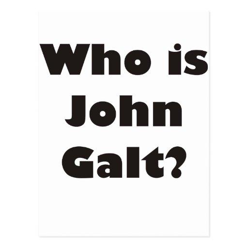 Who is John Galt? Post Card