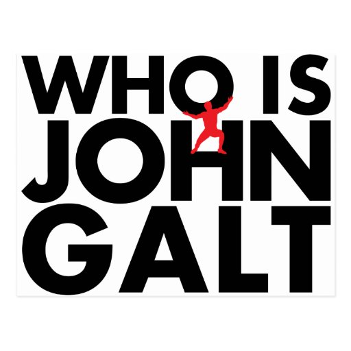 Who is John Galt Postcards