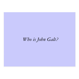 Who is John Galt? Postcard