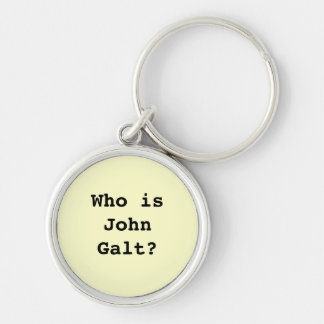 Who is John Galt? Silver-Colored Round Keychain