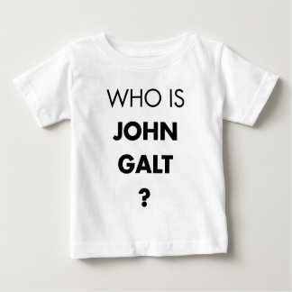 Who Is John Galt? The Question Baby T-Shirt