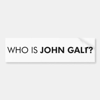 Who Is John Galt? The Question Bumper Sticker