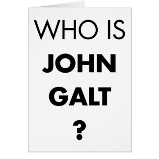 Who Is John Galt? The Question Card