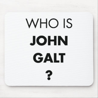 Who Is John Galt? The Question Mouse Pad