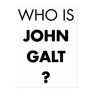Who Is John Galt? The Question Postcard