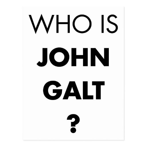 Who Is John Galt? The Question Postcards