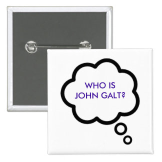 WHO IS JOHN GALT? Thought Cloud 2 Inch Square Button