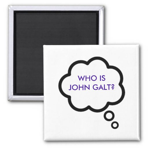 WHO IS JOHN GALT? Thought Cloud 2 Inch Square Magnet